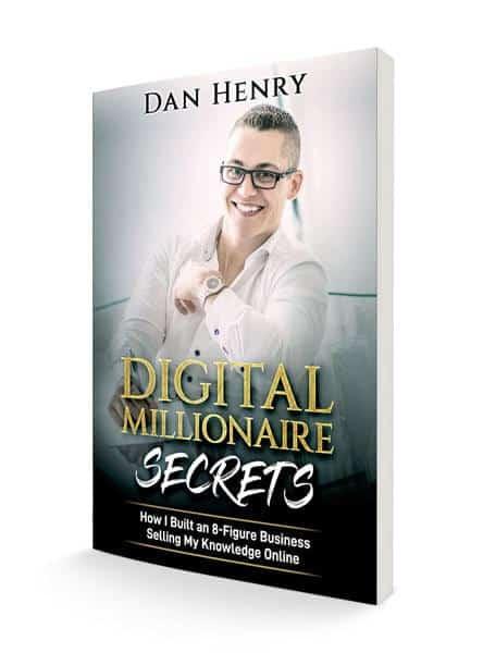 Dan Henry Digital Millionaire Secrets